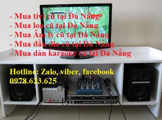 Mua tivi, âm ly, loa, đầu đĩa tại Đà Nẵng 0978623625